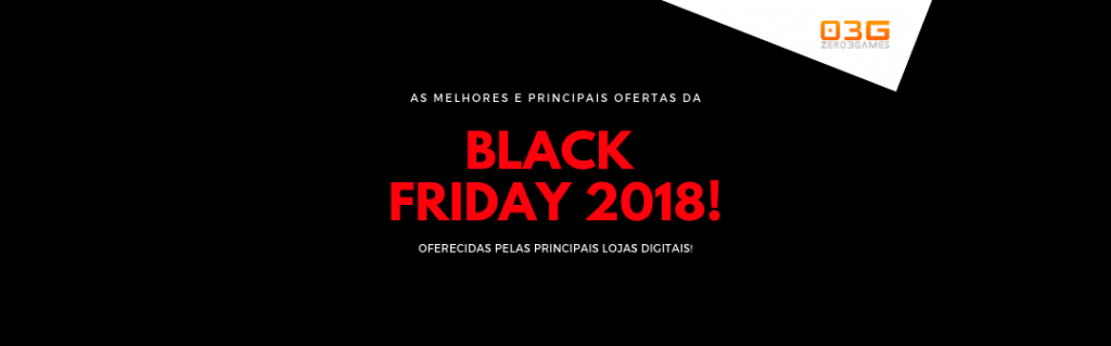 Black Friday 2018 | Zero 3 Games